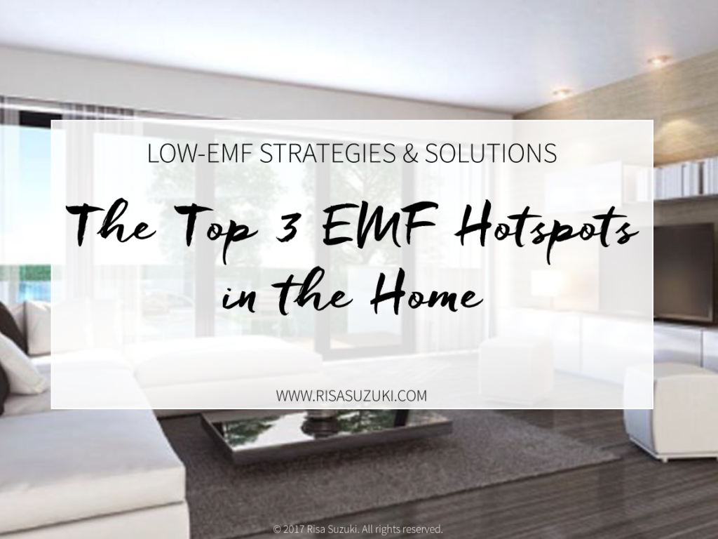 The Top 3 EMF Hotspots in the Home